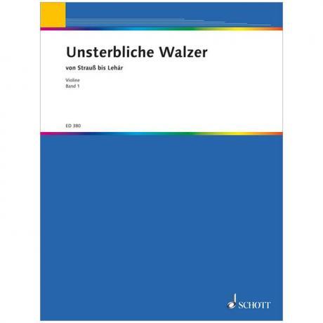 Unsterbliche Walzer von Strauß bis Lehár Band 1 – Violine