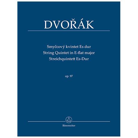 Dvorák, A.: Streichquintett Es-Dur Op. 97