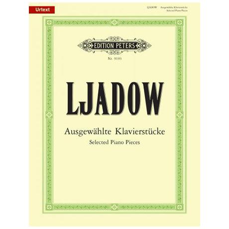 Ljadow, A. K.: Ausgewählte Klavierstücke