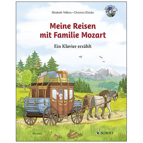 Volkers, E. / Kleicke, C.: Meine Reisen mit Familie Mozart (+CD)