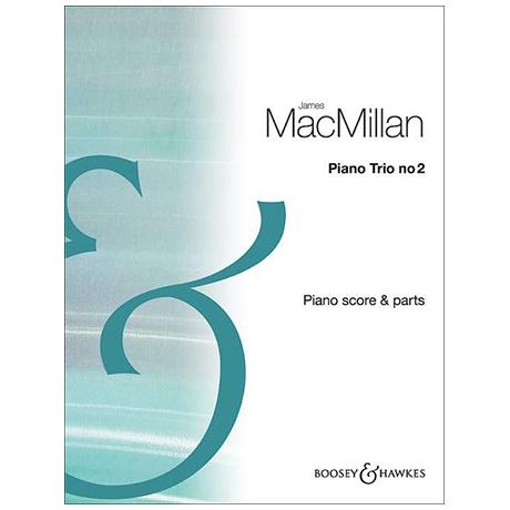 MacMillan, J.: Klaviertrio Nr. 2