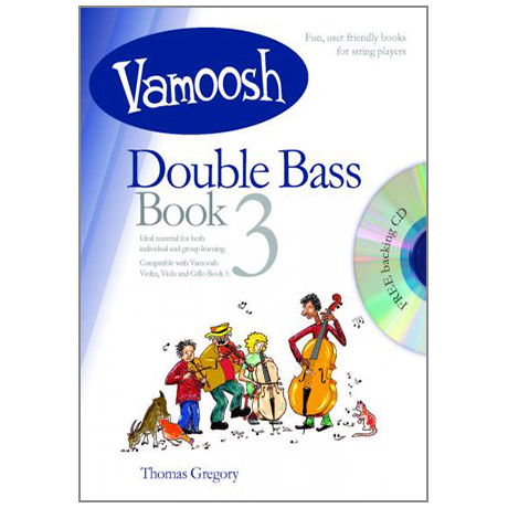 Gregory, T.: Vamoosh Double Bass Book 3 (+CD)