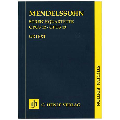 Mendelssohn Bartholdy, F.: Streichquartette Es-Dur Op. 12, a-Moll Op. 13 – Studienpartitur