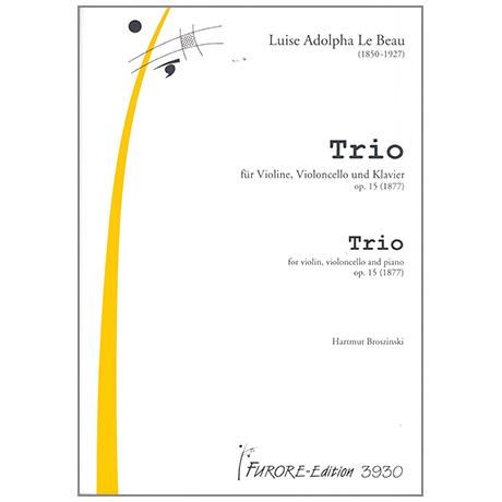 Le Beau, L.A.: Trio Op.15 D-Dur