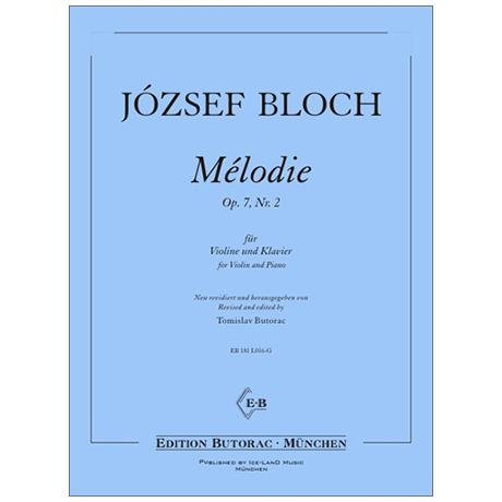 Bloch, J.: Mélodie Op. 7/2