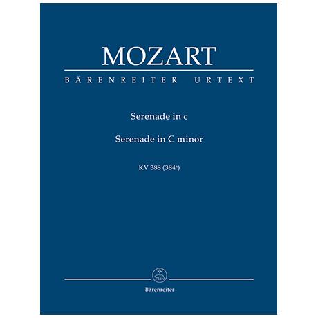 Mozart, W. A.: Serenade für zwei Oboen, zwei Klarinetten, zwei Hörner und zwei Fagotte c-Moll KV 388 (384a)