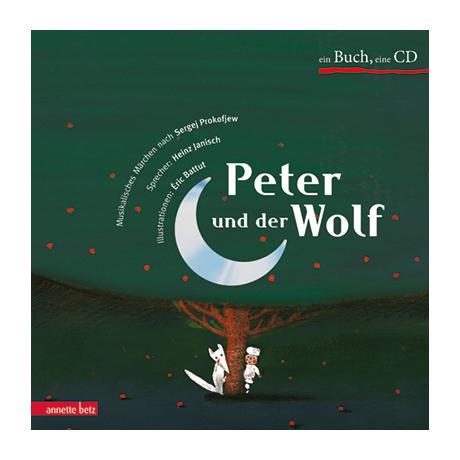 Prokofjew, S.: Peter und der Wolf (+CD)