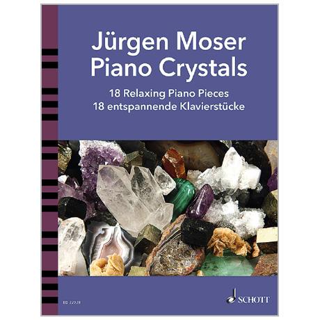 Moser, J.: Piano Crystals