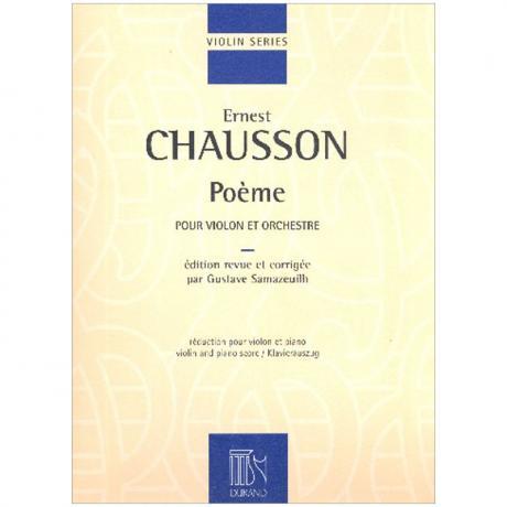 Chausson, E.: Poème Op. 25 (1896)