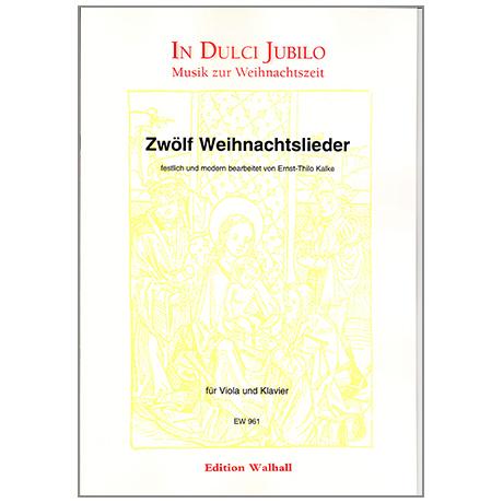 Kalke, E.Th.: Zwölf Weihnachtslieder