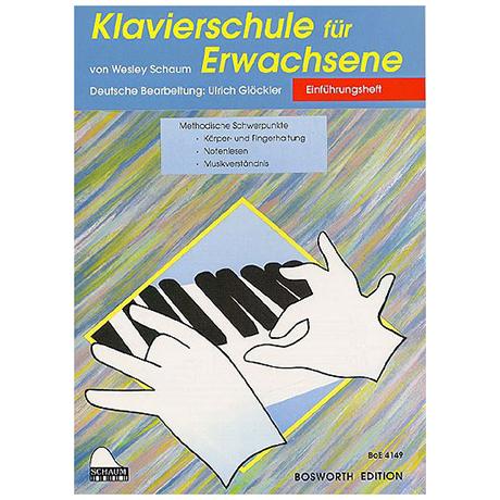 Schaum, J.W.:– Klavierschule für Erwachsene Band 1