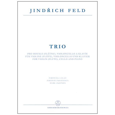 Feld, J.: Trio für Violine (Flöte), Violoncello und Klavier