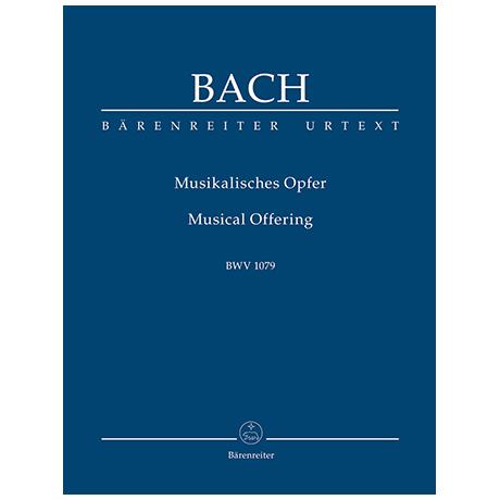 Bach, J. S.: Musikalisches Opfer BWV 1079