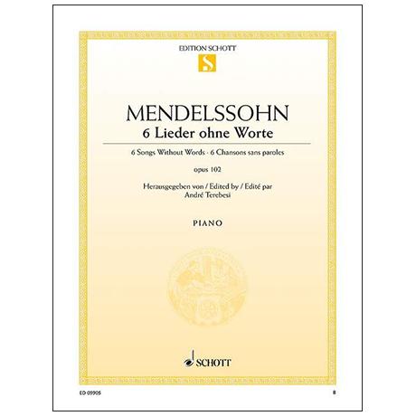 Mendelssohn Bartholdy, F.: Lieder ohne Worte Op. 102