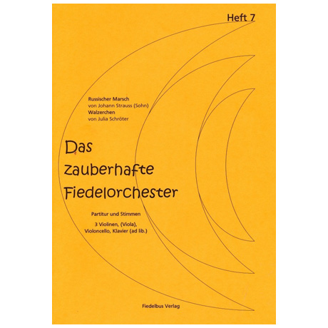 Das zauberhafte Fiedelorchester – Heft 7