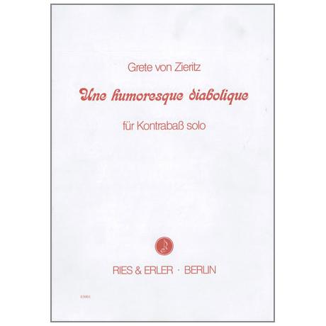 Zieritz, G. v.: Une humoresque diabolique