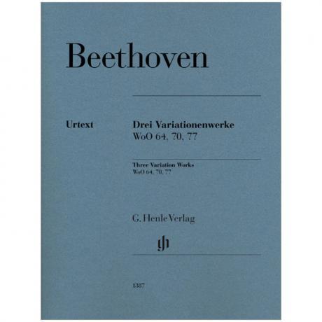 Beethoven, L. v.: 3 Variationenwerke WoO 64, 70, 77