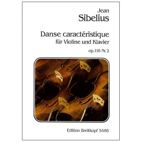 Sibelius, J.: Danse caractéristique Nr. 2 Op. 116