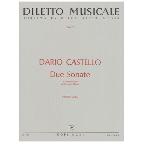 Castello, D.: Due Sonate a Soprano