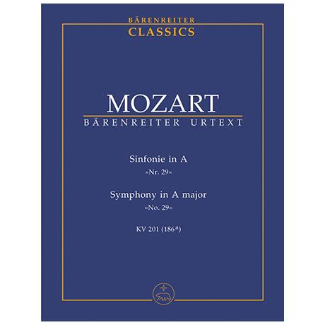 Mozart, W. A.: Sinfonie Nr. 29 A-Dur KV 201 (186a)