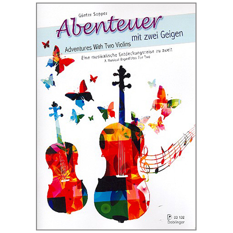 Sopper, G.: Abenteuer mit zwei Geigen – Eine musikalische Entdeckungsreise zu zweit