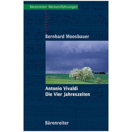 Moosbauer, B.: Antonio Vivaldi – Die Vier Jahreszeiten