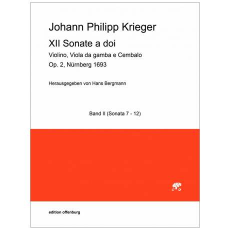 Krieger, J. P.: XII Sonate a doi Op. 2 – Band II (Sonate 7-12)