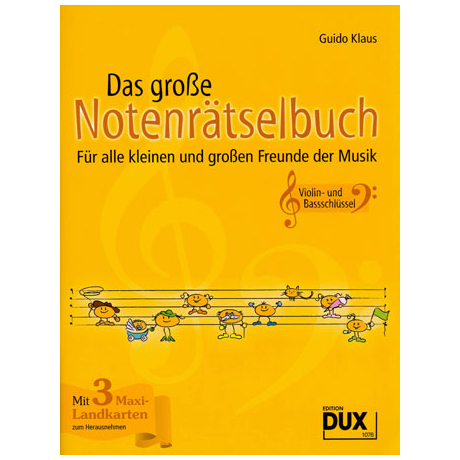 Klaus, G.: Das große Notenrätselbuch – Viollin- und Bassschlüssel
