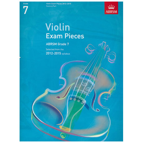 ABRSM: Selected Violin Exam Pieces Grade 7 (2012-2015)