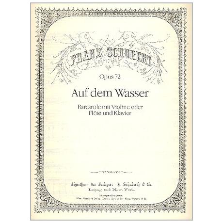Schubert, F.: Auf dem Wasser (Barcarole) Op. 72 D 774