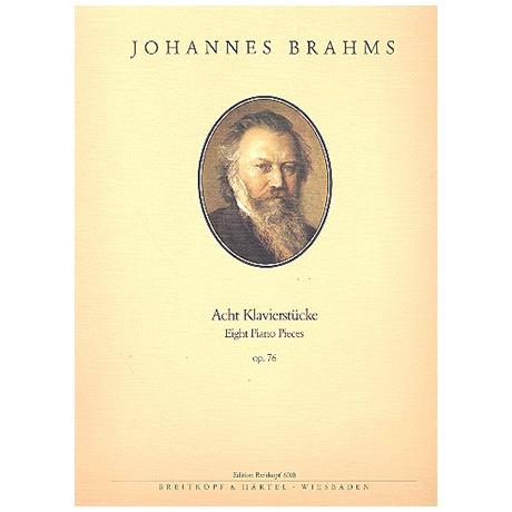 Brahms, J.: Acht Klavierstücke Op. 76