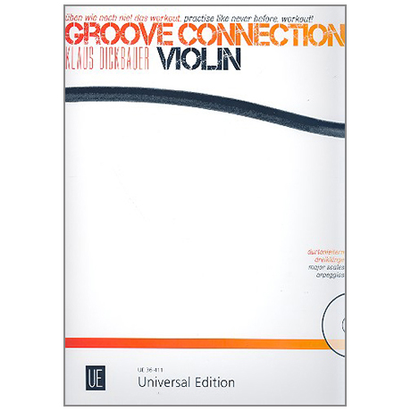 Dickbauer, K.: Groove Connection – Violin (+CD)