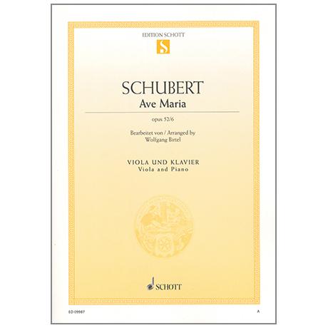 Schubert: Ave Maria Op.52 Nr.6