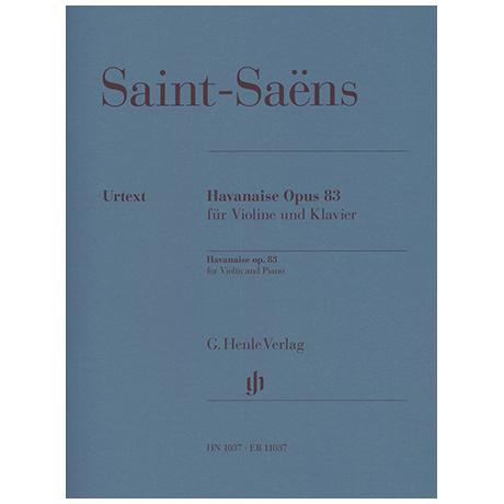 Saint-Saëns, C.: Havanaise Op. 83