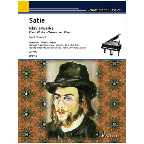 Satie, E.: Klavierwerke Band 2