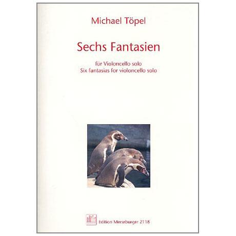 Töpel, M.: Sechs Fantasien