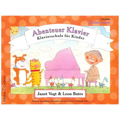 Vogt / Bates: Abenteuer Klavier – Vorstufe