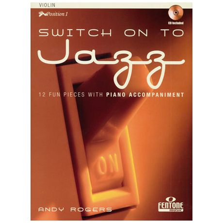 Rogers, A.: Switch on to jazz (+CD)
