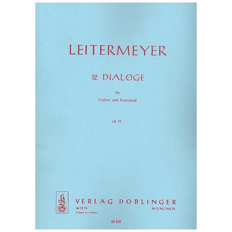 Leitermeyer, F.: Zwölf Dialoge Op.52
