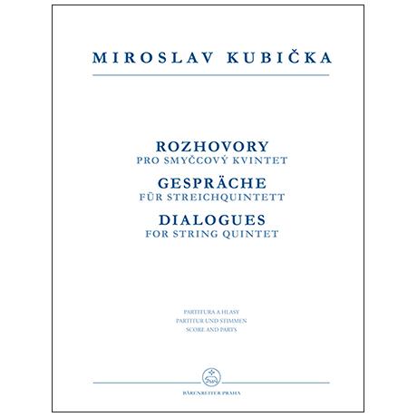 Kubička, M.: Gespräche für Streichquintett