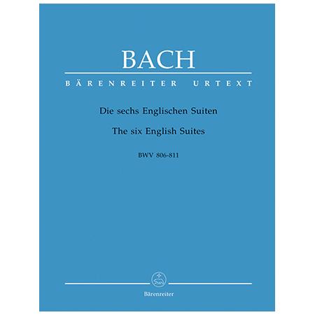 Bach, J. S.: Die sechs Englischen Suiten BWV 806-811