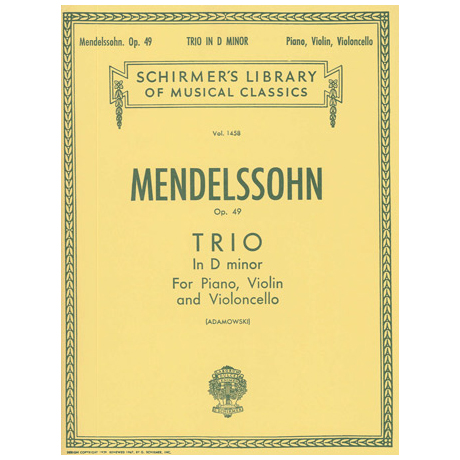 Mendelssohn Bartholdy, F.: Klaviertrio Op. 49 d-Moll