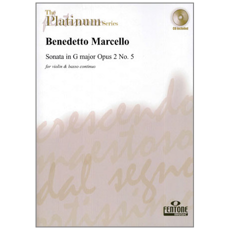 Marcello, B.: Violinsonate Op. 2/5 G-Dur (+CD)