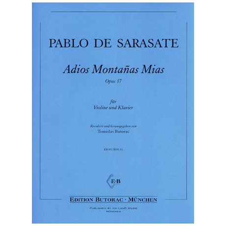 Sarasate, P.d.: Adios montanas mias op. 37