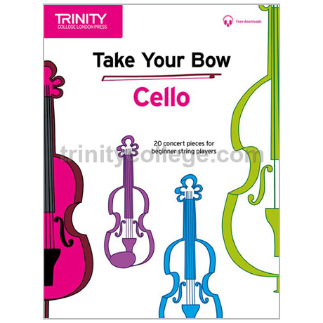 Take Your Bow – Cello (+Online Audio)