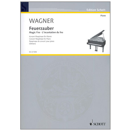 Wagner: Feuerzauber
