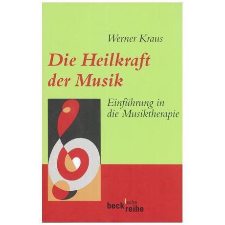 Kraus, W.: Die Heilkraft der Musik