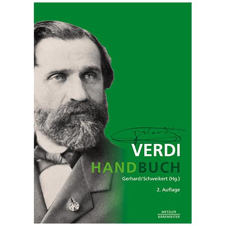 Gerhard, A./Schweikert, U.: Verdi-Handbuch