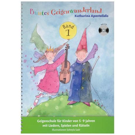 Apostolidis, K.: Buntes Geigenwunderland Band 1 (+CD)