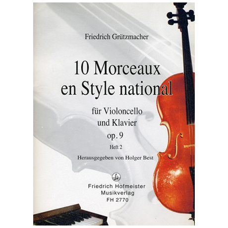 Grützmacher, F.: 10 Morceaux en Style national Op. 9 Heft 2